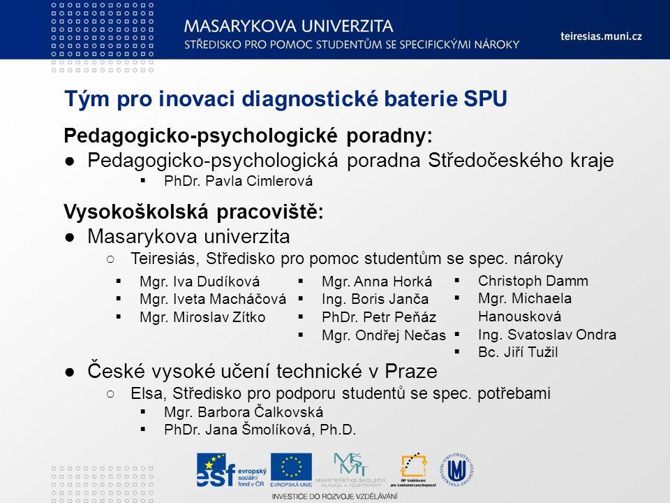 Tým pro inovaci diagnostické baterie SPU