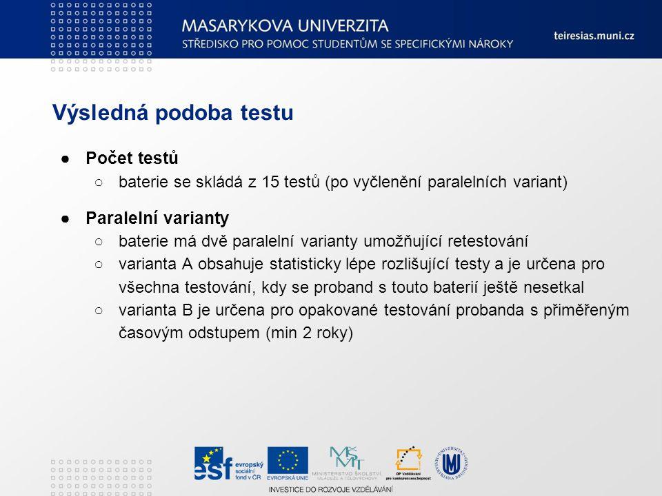 Výsledná podoba testu Počet testů Paralelní varianty