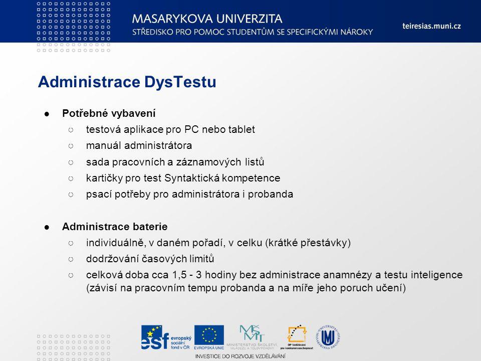 Administrace DysTestu