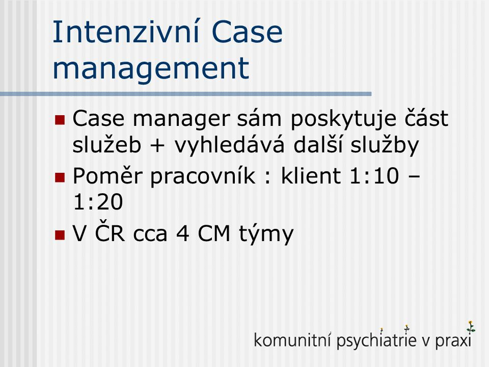Intenzivní Case management