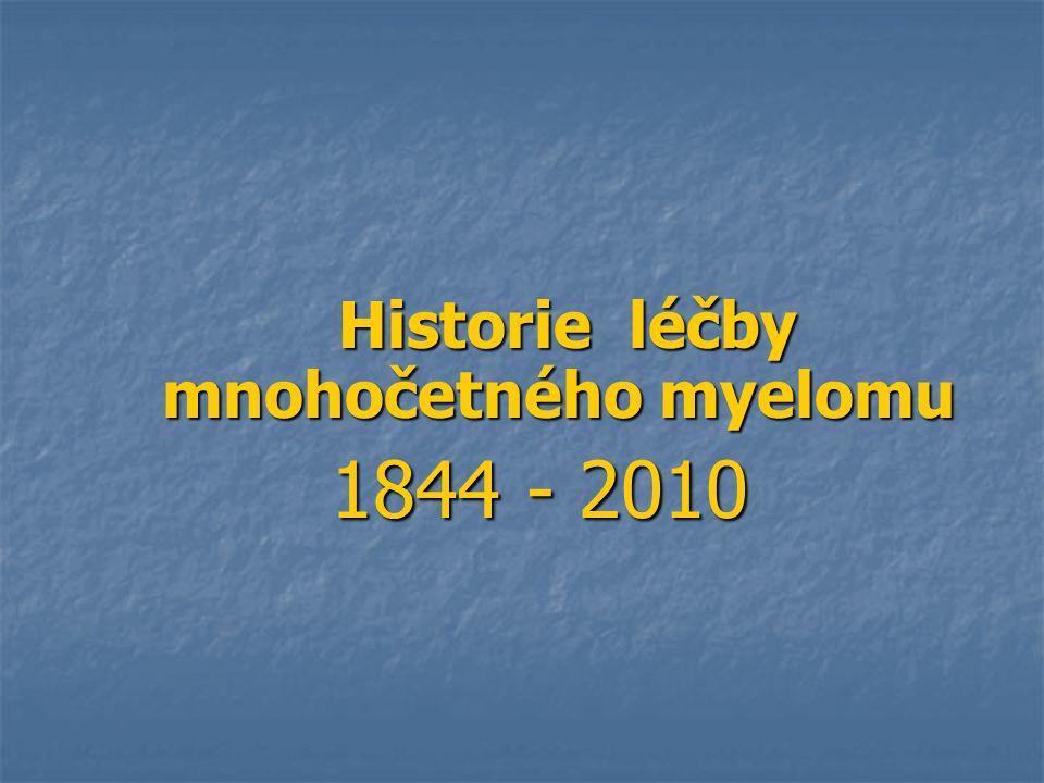 Historie léčby mnohočetného myelomu