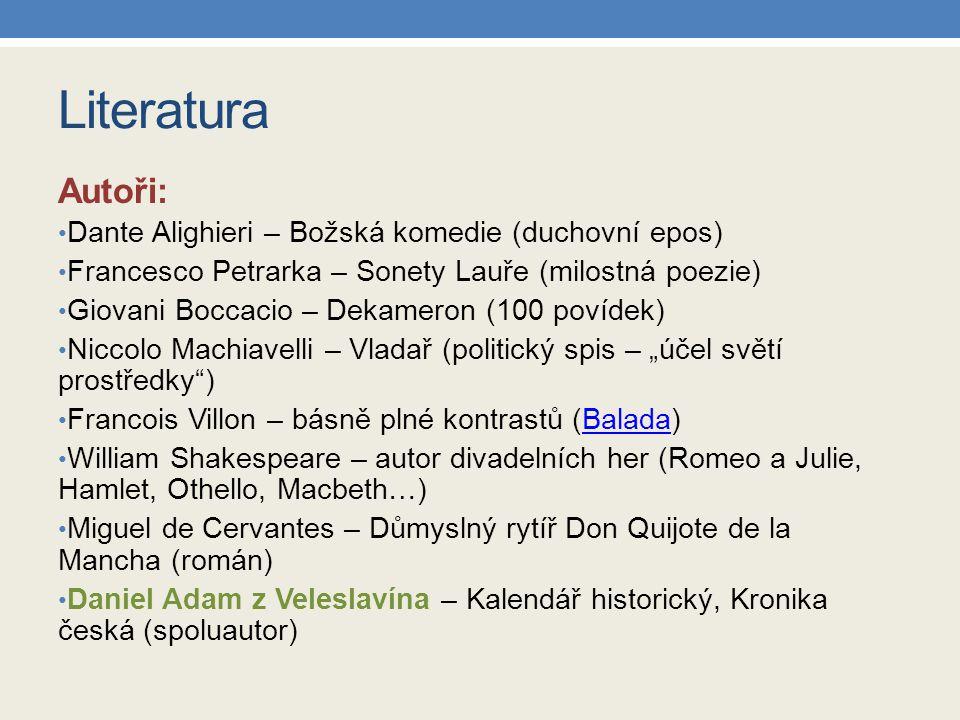 Literatura Autoři: Dante Alighieri – Božská komedie (duchovní epos)