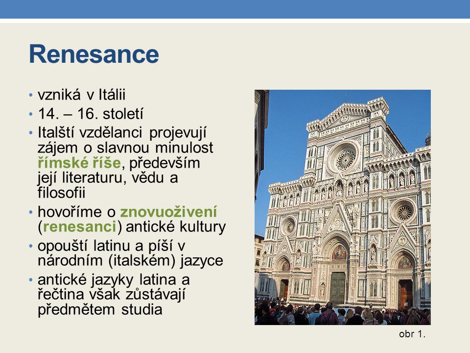 Renesance vzniká v Itálii 14. – 16. století