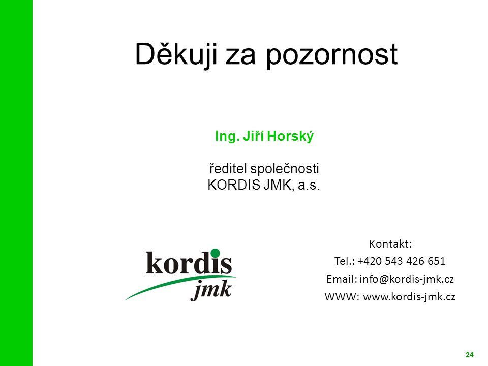 ředitel společnosti KORDIS JMK, a.s.