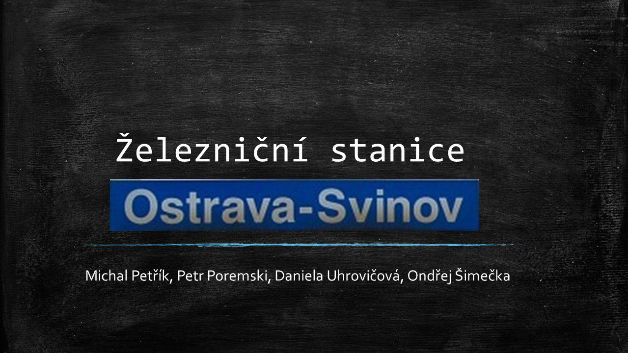 Michal Petřík, Petr Poremski, Daniela Uhrovičová, Ondřej Šimečka