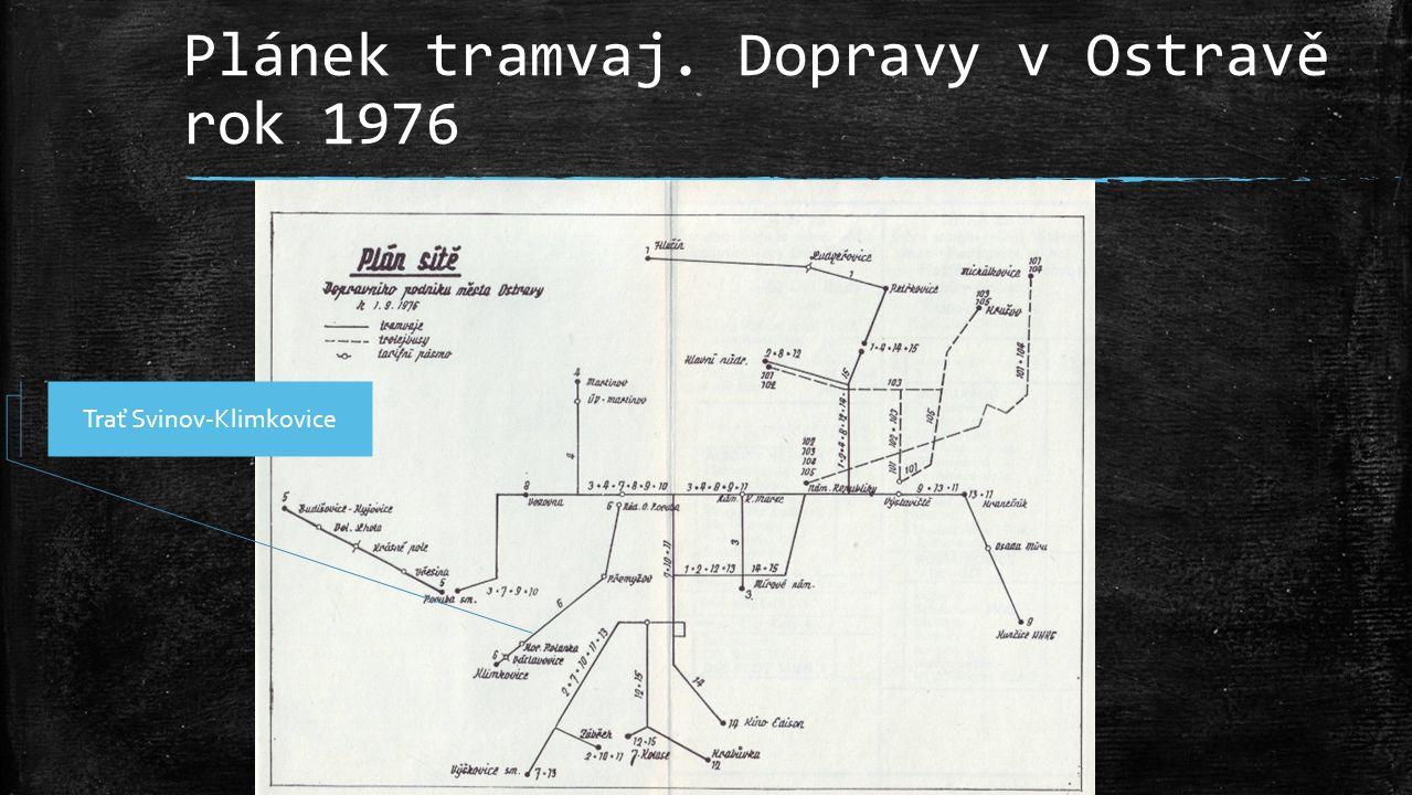 Plánek tramvaj. Dopravy v Ostravě rok 1976