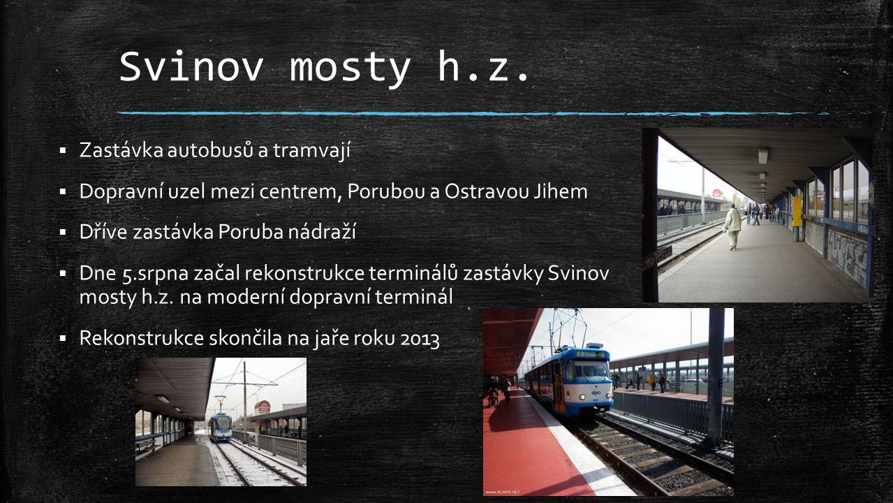 Svinov mosty h.z. Zastávka autobusů a tramvají
