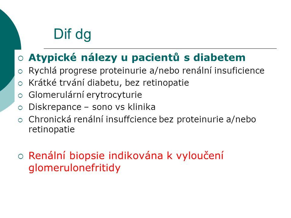 Dif dg Atypické nálezy u pacientů s diabetem