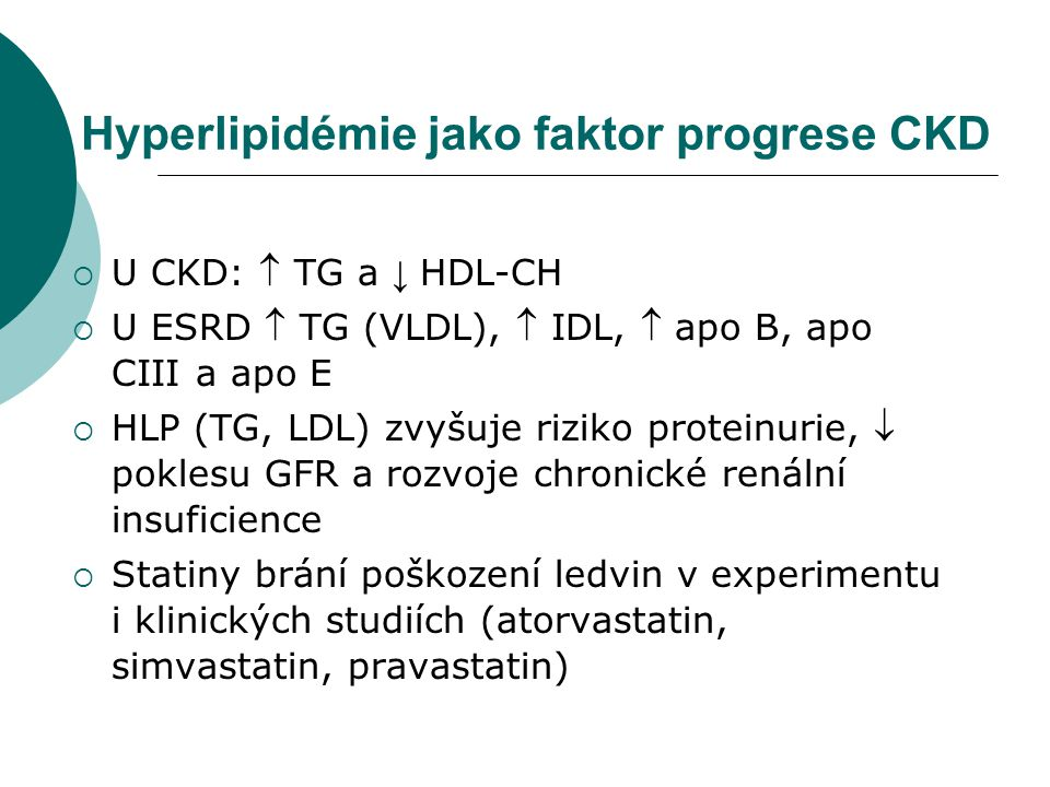 Hyperlipidémie jako faktor progrese CKD