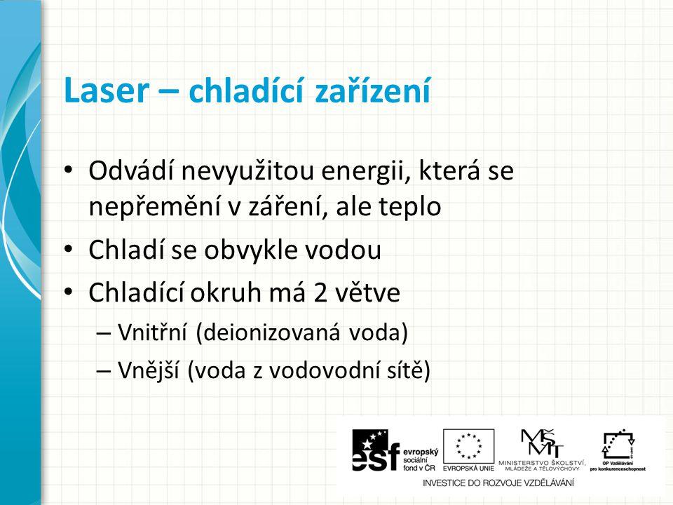 Laser – chladící zařízení
