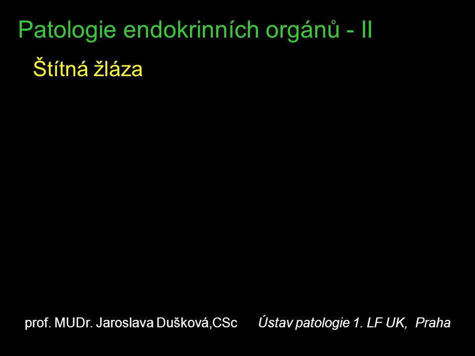 Patologie endokrinních orgánů - II