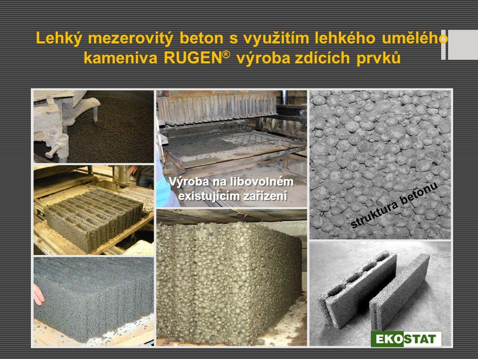 Lehký mezerovitý beton s využitím lehkého umělého kameniva RUGEN® výroba zdících prvků