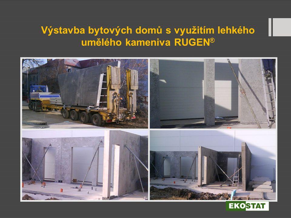 Výstavba bytových domů s využitím lehkého umělého kameniva RUGEN®