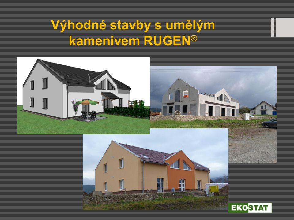 Výhodné stavby s umělým kamenivem RUGEN®