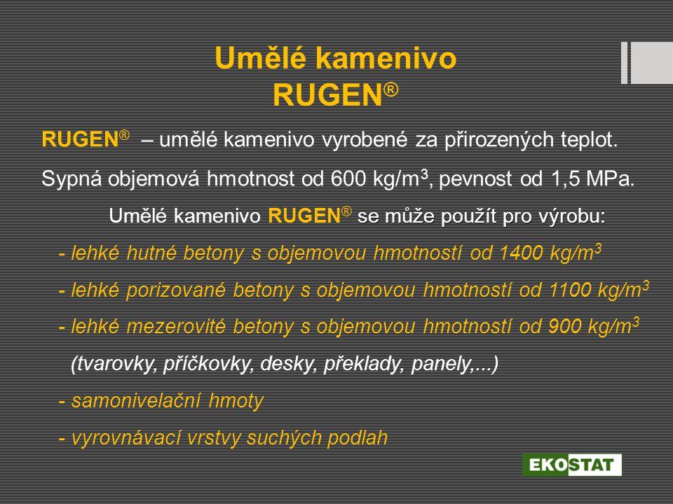 Umělé kamenivo RUGEN®