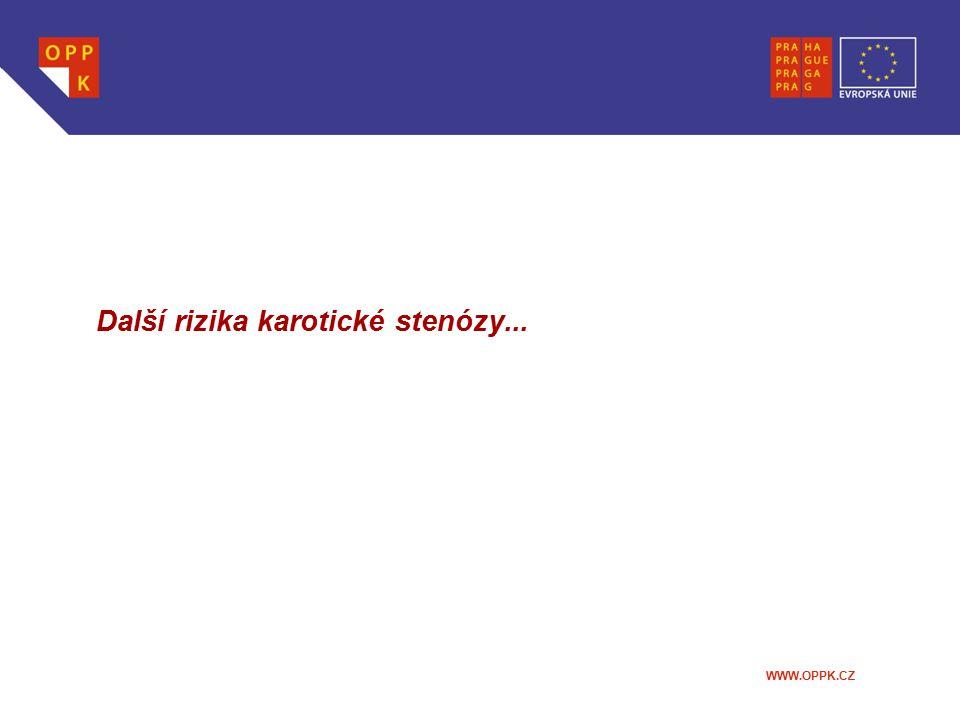 Další rizika karotické stenózy...