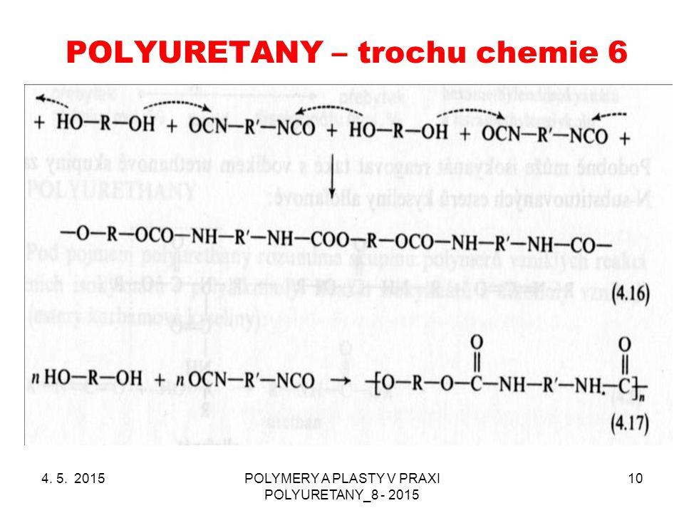 POLYURETANY – trochu chemie 6
