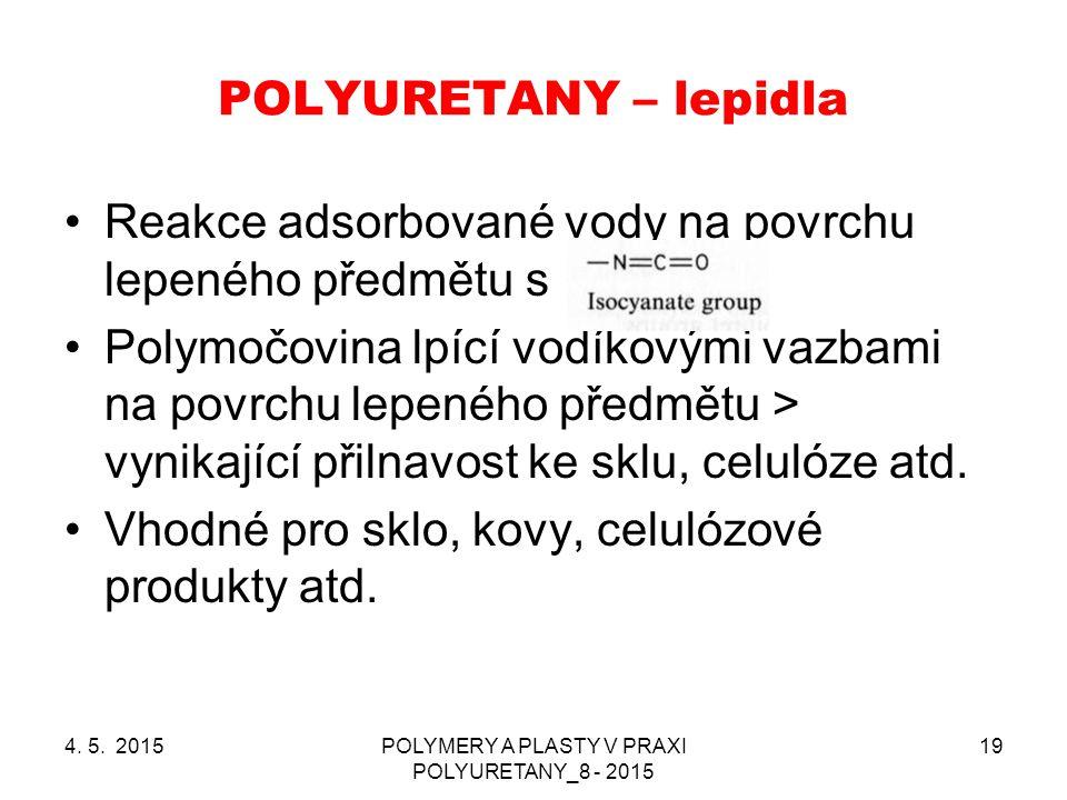 POLYMERY A PLASTY V PRAXI POLYURETANY_8 - 2015