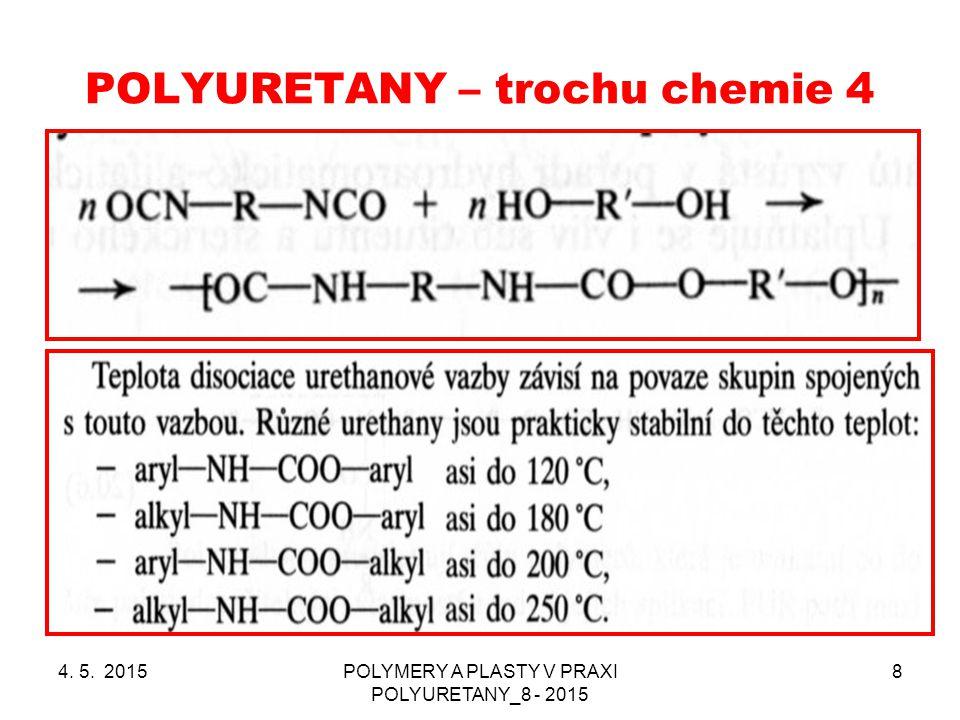 POLYURETANY – trochu chemie 4