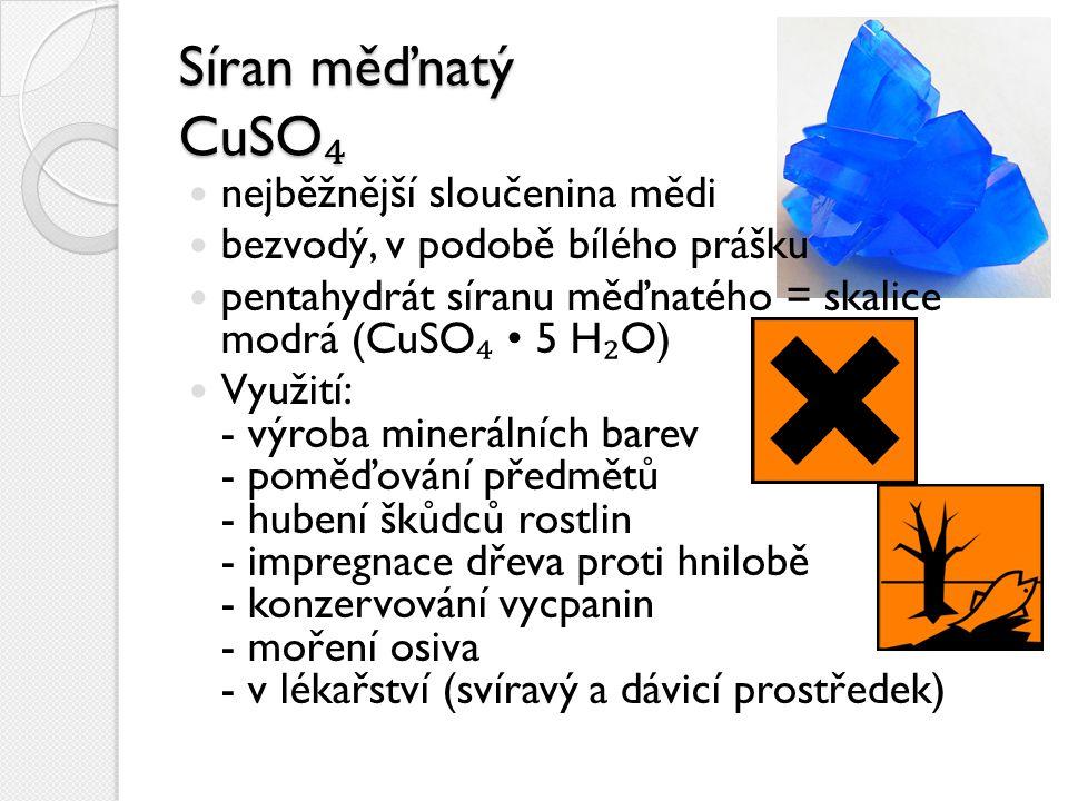 Síran měďnatý CuSO₄ nejběžnější sloučenina mědi