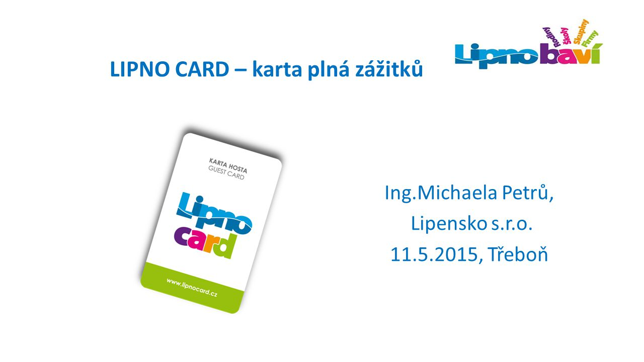 LIPNO CARD – karta plná zážitků