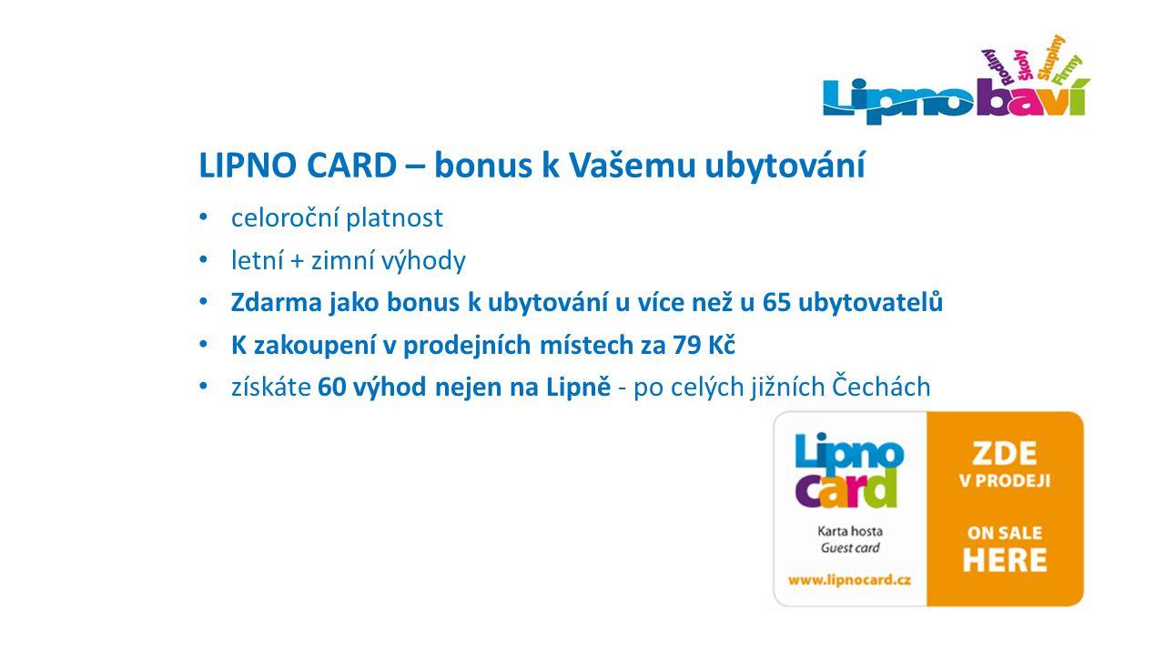 LIPNO CARD – bonus k Vašemu ubytování