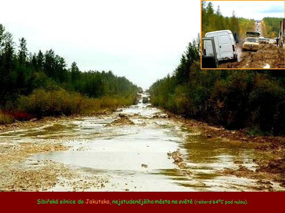 Sibiřská silnice do Jakutska, nejstudenějšího města na světě (rekord 64ºC pod nulou).