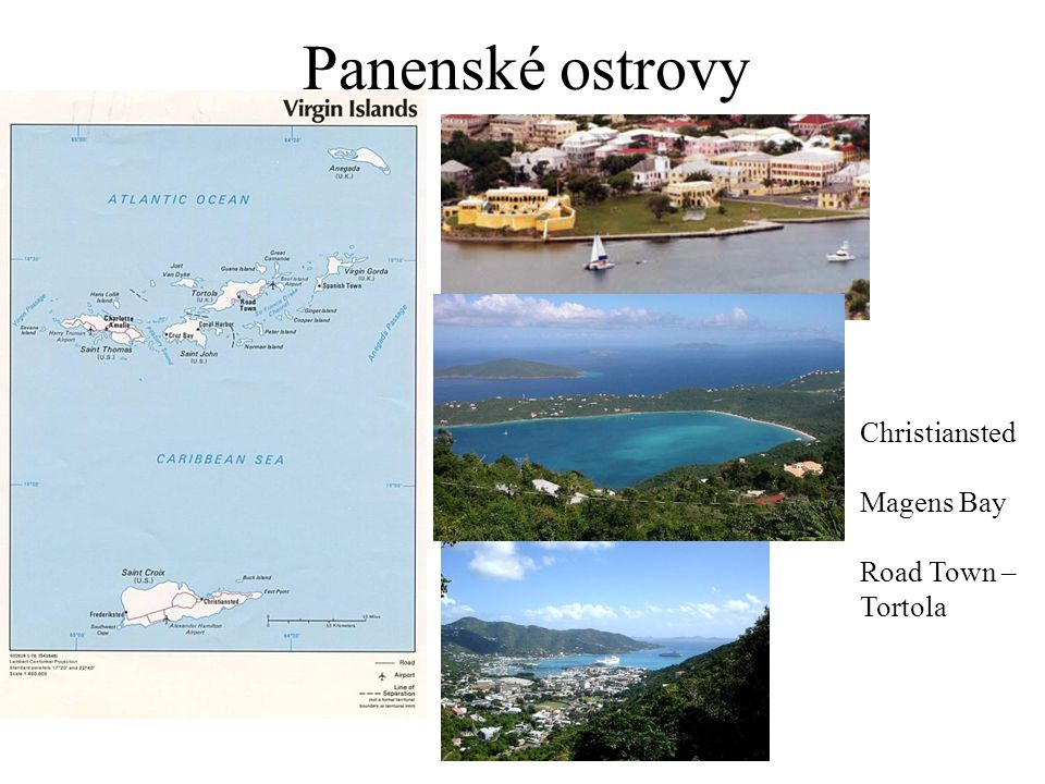 Panenské ostrovy Christiansted Magens Bay Road Town – Tortola