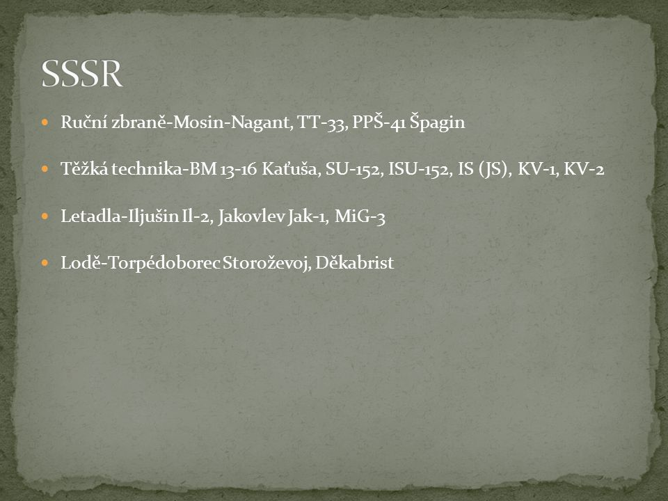SSSR Ruční zbraně-Mosin-Nagant, TT-33, PPŠ-41 Špagin