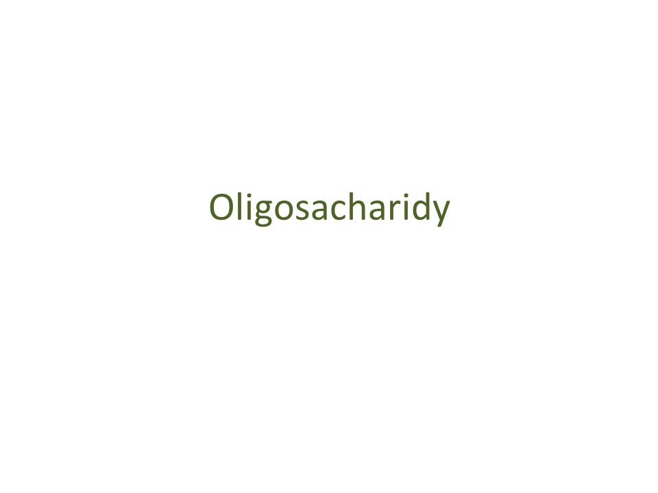 Oligosacharidy