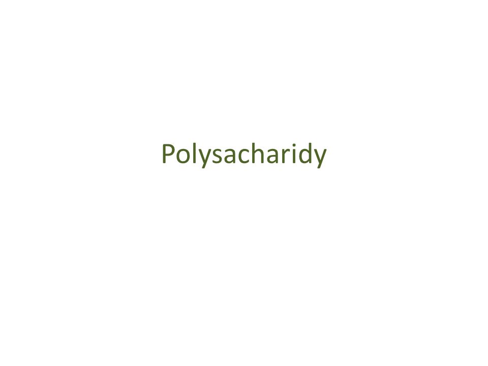 Polysacharidy