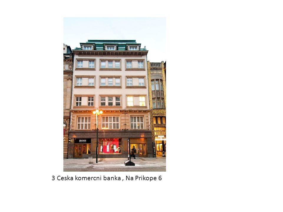 3 Ceska komercni banka , Na Prikope 6