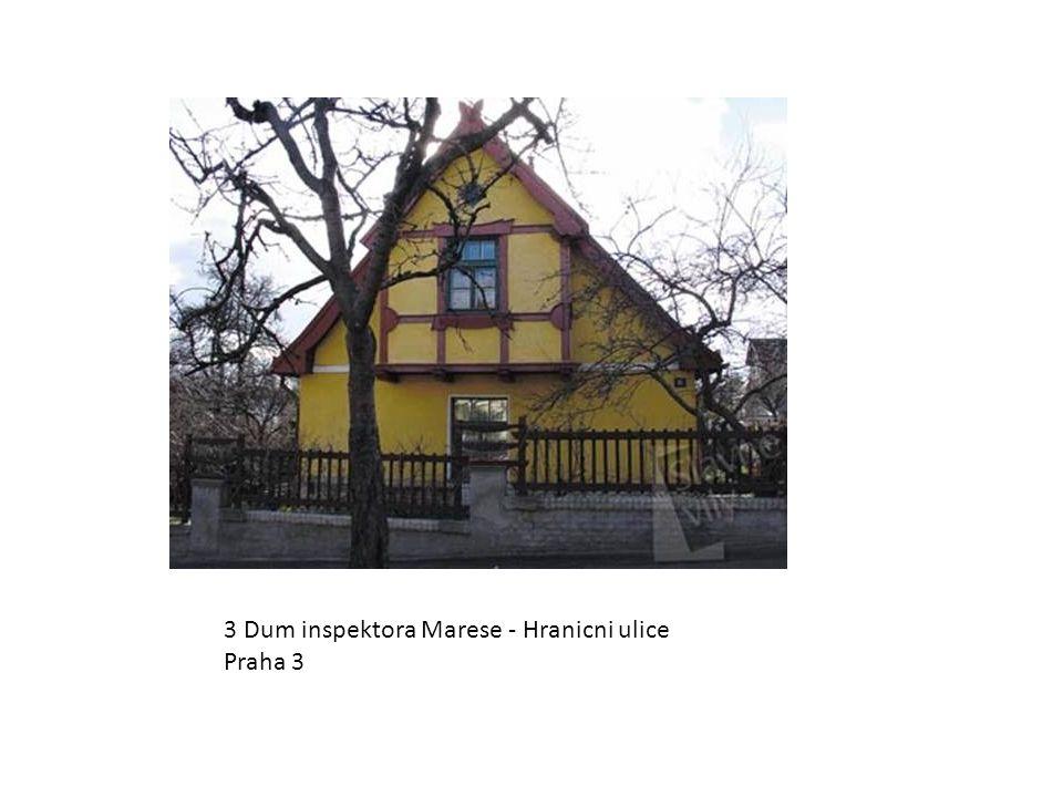 3 Dum inspektora Marese - Hranicni ulice Praha 3