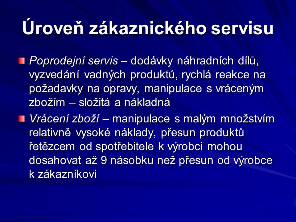Úroveň zákaznického servisu