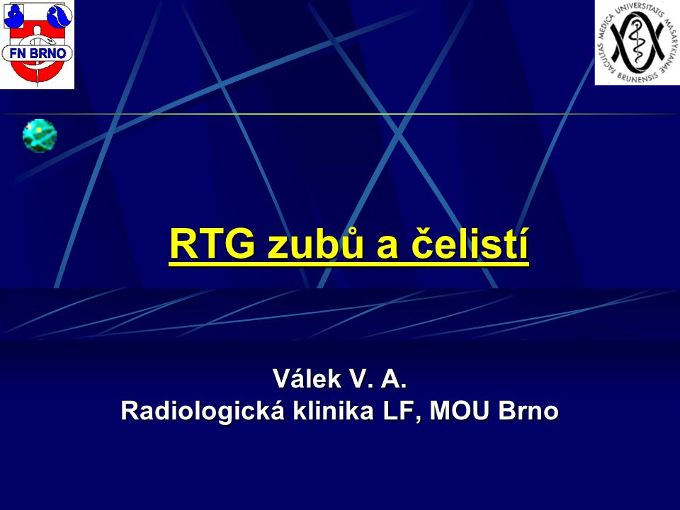 Válek V. A. Radiologická klinika LF, MOU Brno