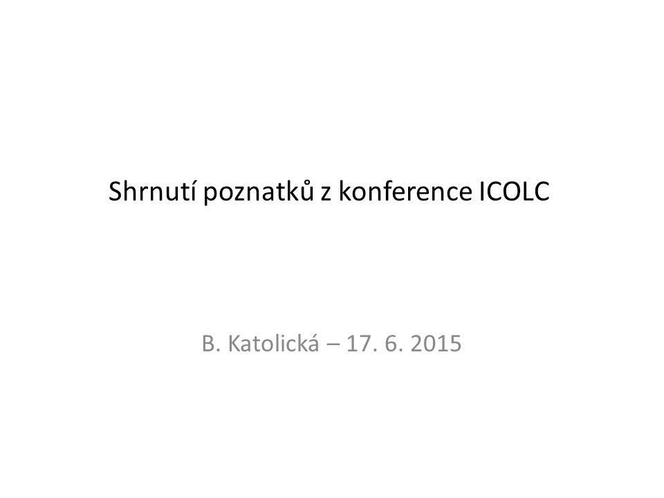 Shrnutí poznatků z konference ICOLC