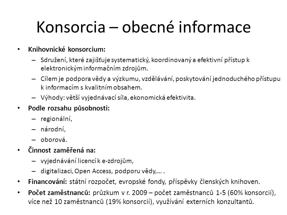 Konsorcia – obecné informace