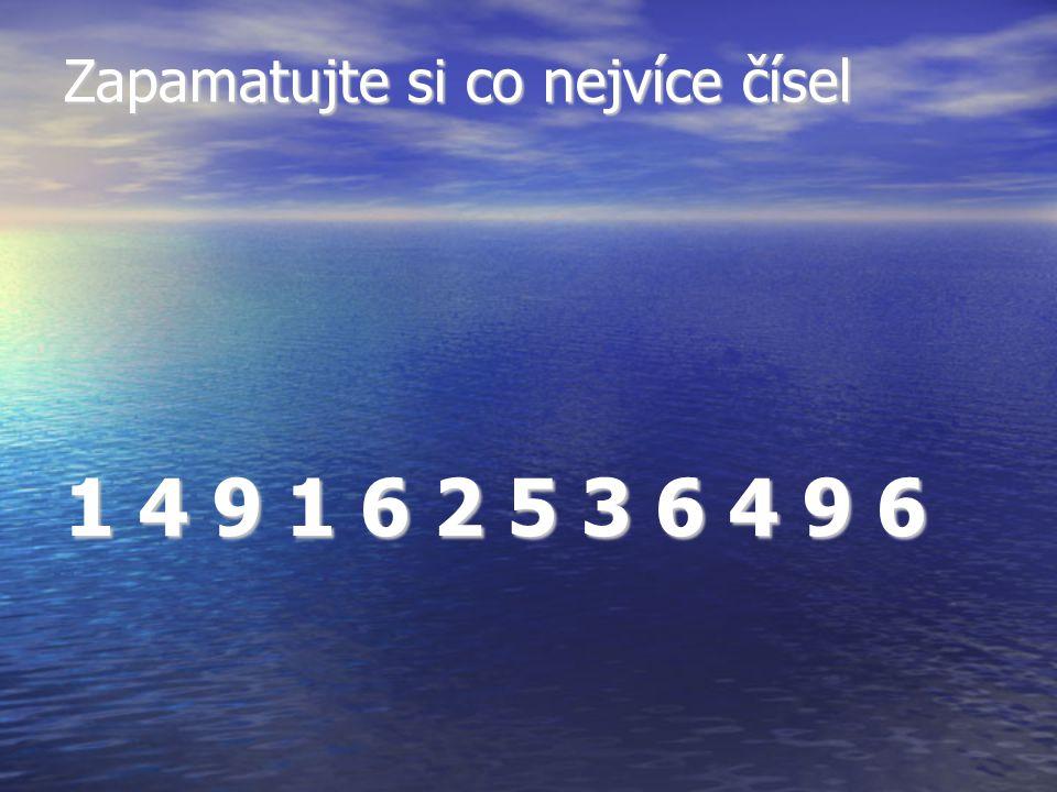 Zapamatujte si co nejvíce čísel