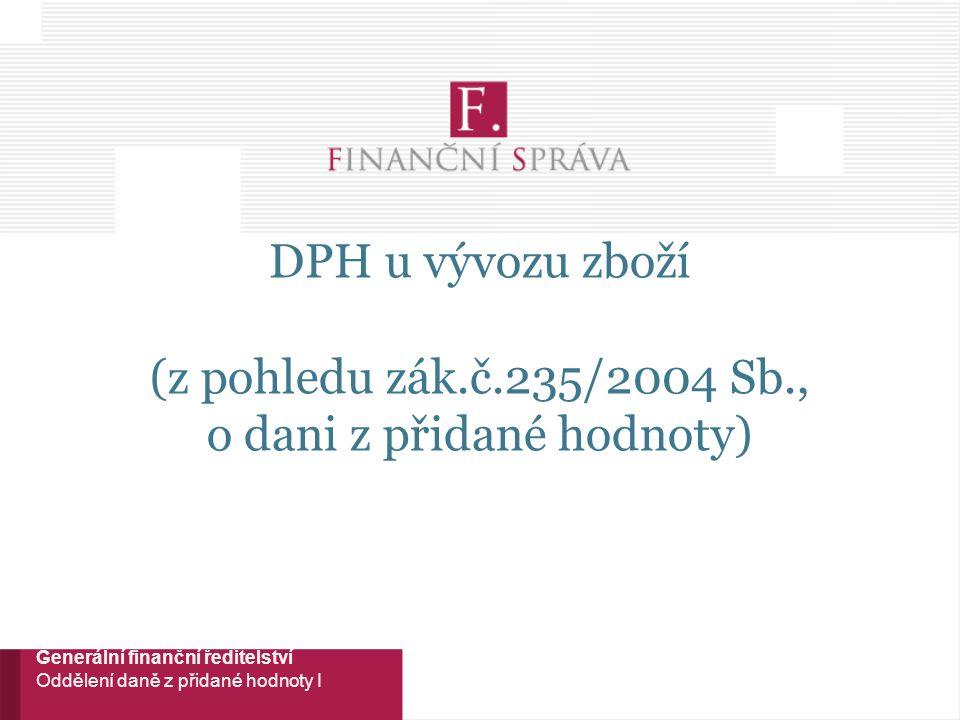 DPH u vývozu zboží (z pohledu zák. č. 235/2004 Sb