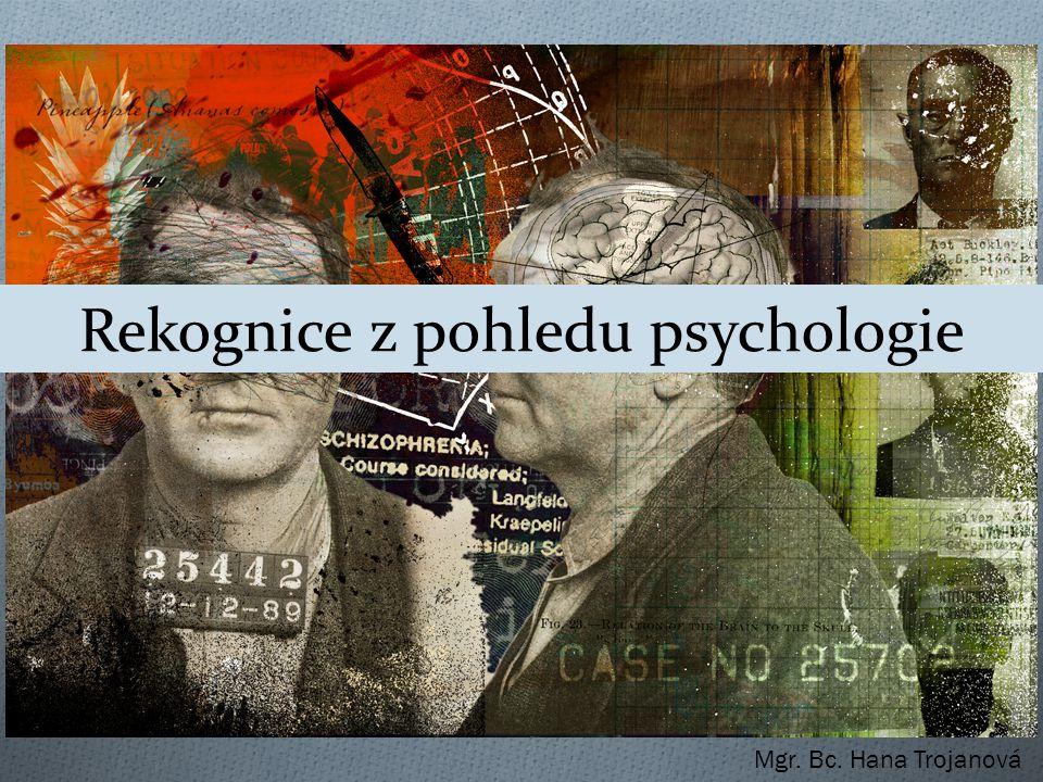 Rekognice z pohledu psychologie