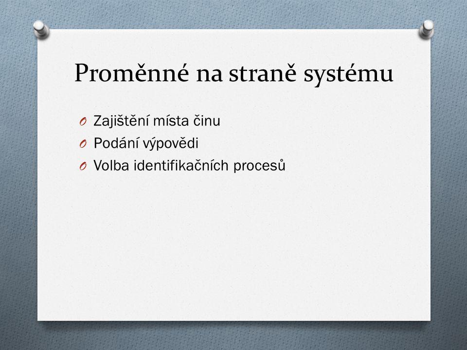 Proměnné na straně systému