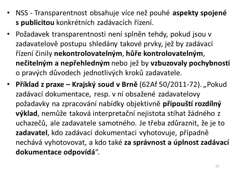 NSS - Transparentnost obsahuje více než pouhé aspekty spojené s publicitou konkrétních zadávacích řízení.