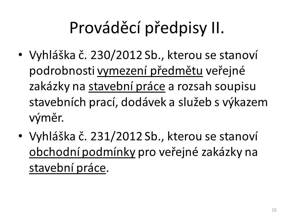 Prováděcí předpisy II.