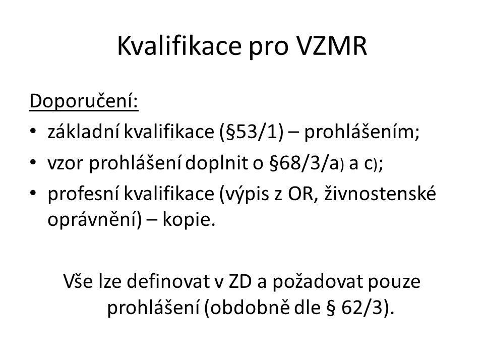 Kvalifikace pro VZMR Doporučení: