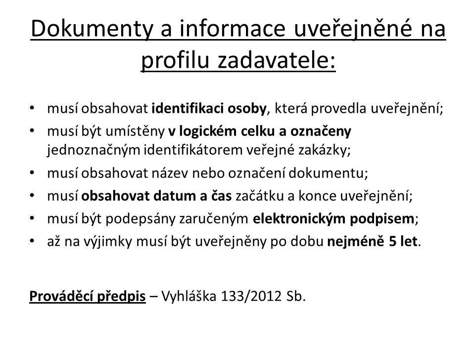 Dokumenty a informace uveřejněné na profilu zadavatele: