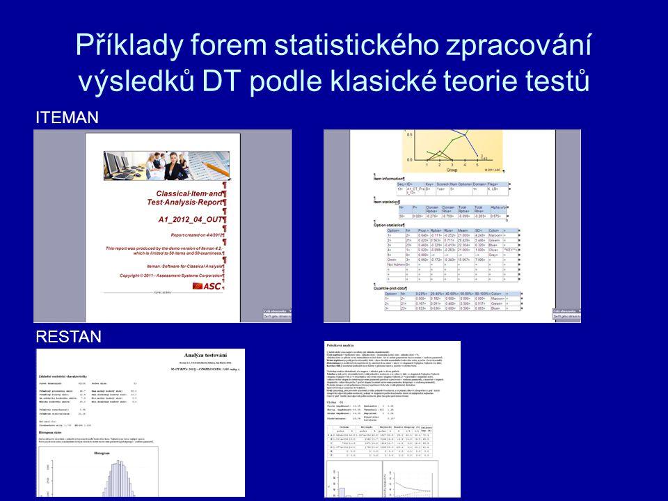 Příklady forem statistického zpracování výsledků DT podle klasické teorie testů