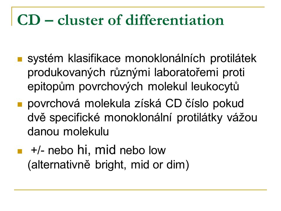 CD – cluster of differentiation