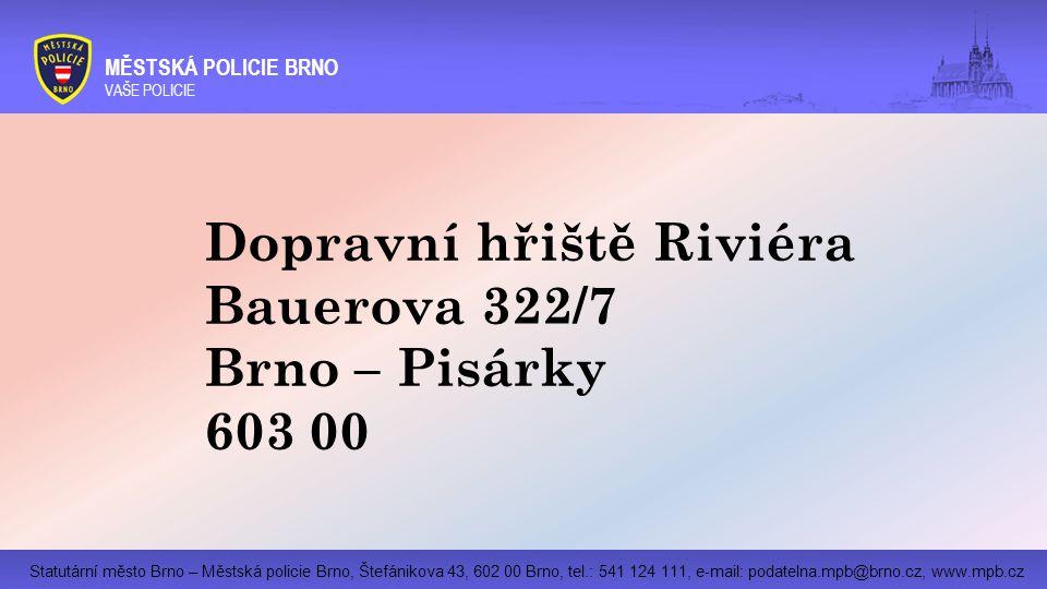 Dopravní hřiště Riviéra Bauerova 322/7 Brno – Pisárky 603 00