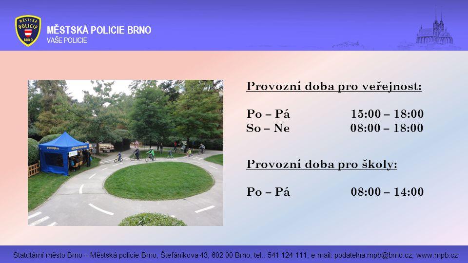 Provozní doba pro veřejnost: Po – Pá 15:00 – 18:00