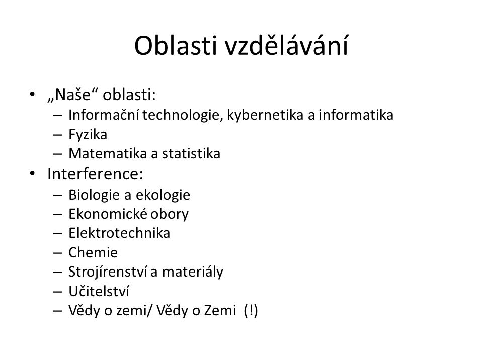 """Oblasti vzdělávání """"Naše oblasti: Interference:"""